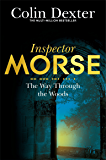 The Way Through the Woods (Inspector Morse Series Book 10)