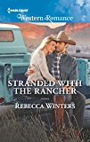 Stranded with the Rancher (Wind River Cowboys)