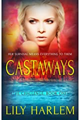 Castaways: Reverse Harem Romance (The Challenge Book 1) Kindle Edition