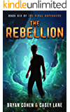 The Rebellion (The Viral Superhero Series Book 6)