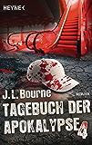 Tagebuch der Apokalypse 4: Roman (German Edition)