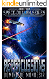 Repercussions: (Space Outlaw 4)
