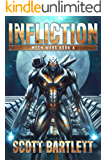 Infliction (Mech Wars Book 4)