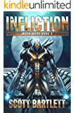 Infliction (Mech Wars Book 4)