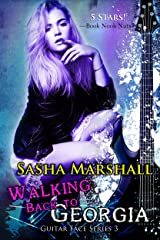 Walking Back to Georgia (The Guitar Face Series Book 3) Kindle Edition