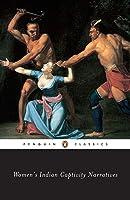 Women's Indian Captivity Narratives (Penguin