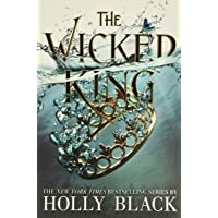 The Wicked King (The Folk of the Air): 2