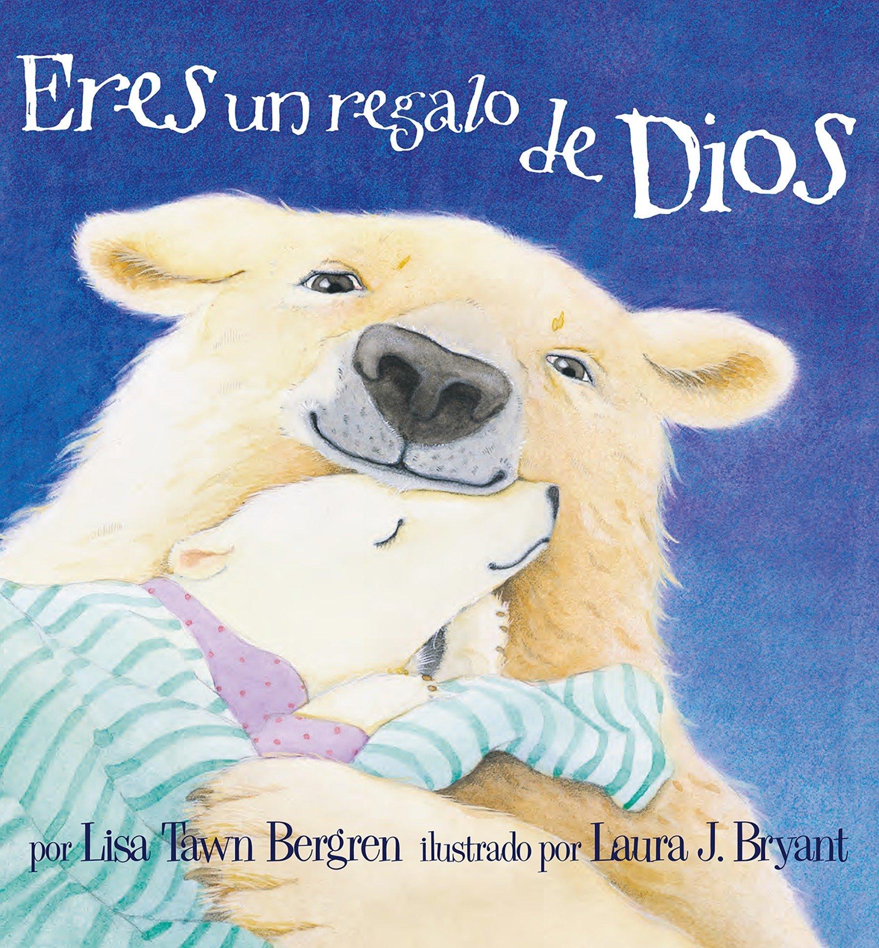 Download Eres un regalo de Dios / God Gave Us You (Spanish Edition) PDF