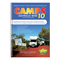Camps Australia Wide 10 : The Ultimate guide for the budget and freedom conscious traveller