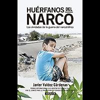 Huérfanos del narco: Los olvidados de la guerra del narcotráfico