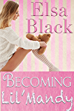 Becoming Lil' Mandy (Eden Series Book 1) (English Edition)