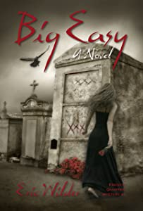 Big Easy: Historical fun romantic forbidden and humorous New Orleans paranormal mystery suspense thriller urban fantasy (French Quarter Mystery Book 1): Forbidden Voodoo