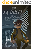 The 44 Rules of Amateur Sleuthing