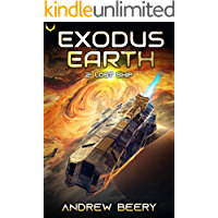 Lost Ship: A Military Sci-Fi Series (Exodus Earth Book 2)