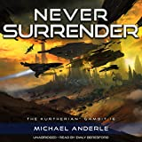 Never Surrender: The Kurtherian Gambit, Book 16