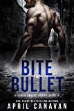 Bite the Bullet (Birch Police Department Book 3)