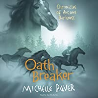 Oath Breaker: Chronicles of Ancient Darkness, Book 5