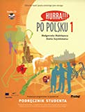 Hurra!!! Po Polsku: Student's Textbook, Vol. 1 (Book & CD)