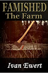 Famished: The Farm Kindle Edition