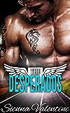 The Desperados (Hardcore Motorcycle Club Romance)