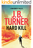 Hard Kill (Jon Reznick Thriller Series Book 2)