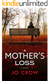 A Mother's Loss: A  jaw-dropping page-turner with mind-blowing twists & turns (The Secrets of Suburbia  Book 4)