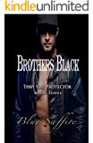 Brothers Black 3 : Toby the Protector  (Brothers Black Series )