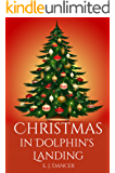 Christmas in Dolphin's Landing: A Cozy Mystery