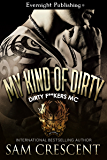My Kind of Dirty (Dirty F**kers MC Book 2)