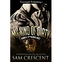My Kind of Dirty (Dirty F**kers MC Book 2) (English Edition)