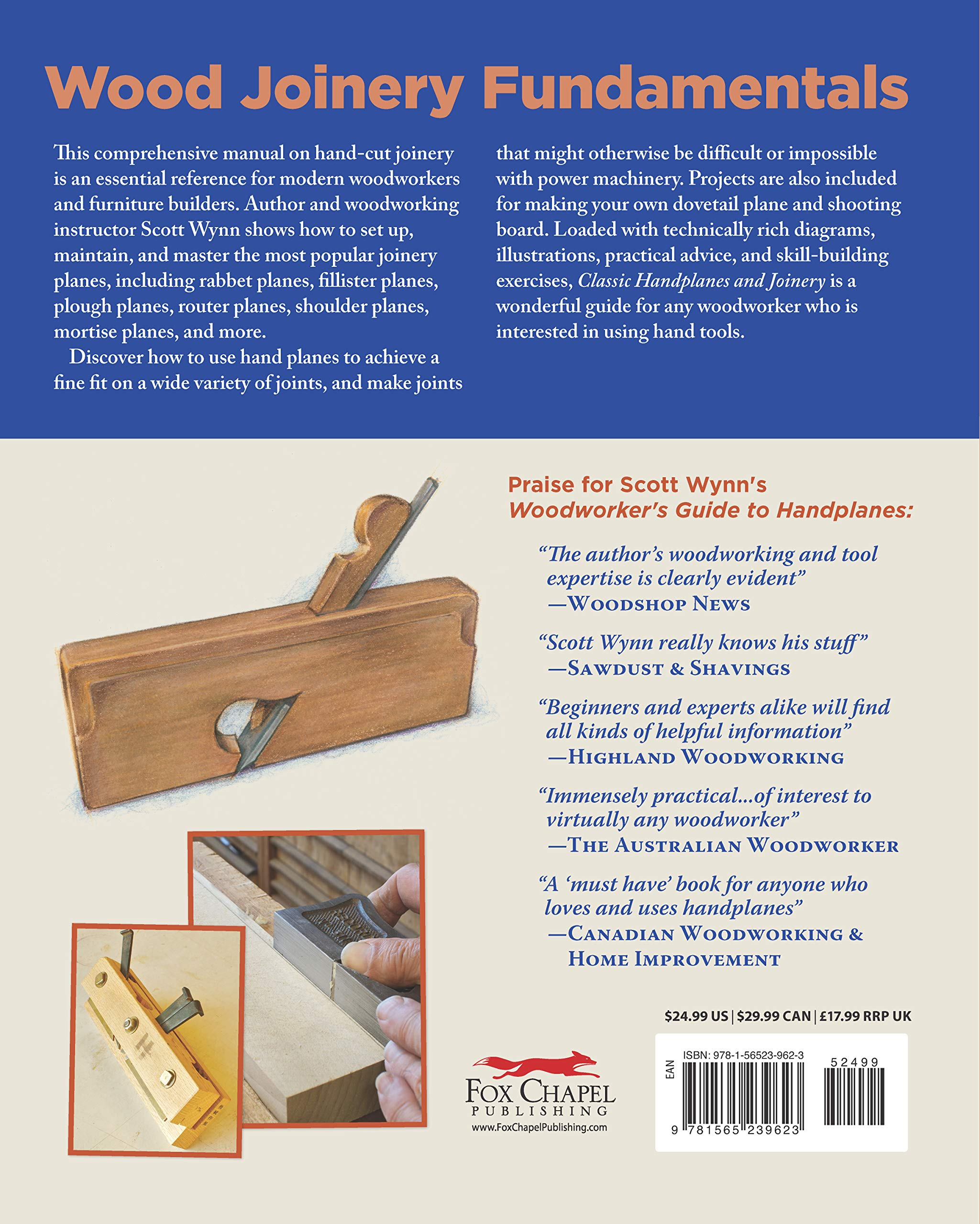 Classic Handplanes And Joinery Essential Tips And Techniques For Woodworkers Fox Chapel Publishing Create Fast Accurate Furniture Joints Like Mortise Tenon Dado Rabbet Using Hand Planes Scott Wynn 9781565239623