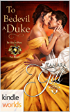 World of de Wolfe Pack: To Bedevil a Duke (Kindle Worlds Novella) (Lords of London Book 1)