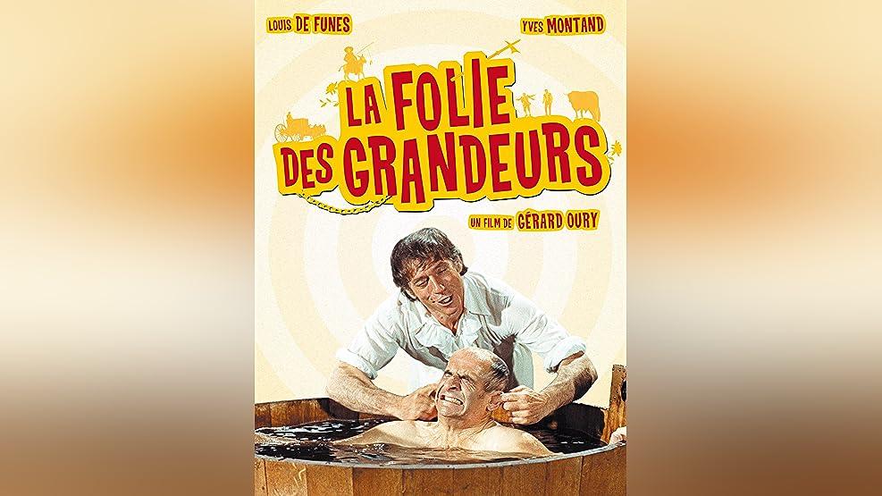 Delusions of Grandeur (La folie des grandeurs) (English Subtitled)