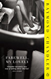 Farewell, My Lovely (Philip Marlowe Series Book 2)