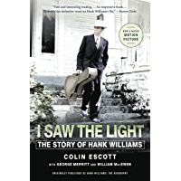 I Saw the Light: The Story of Hank Williams book cover