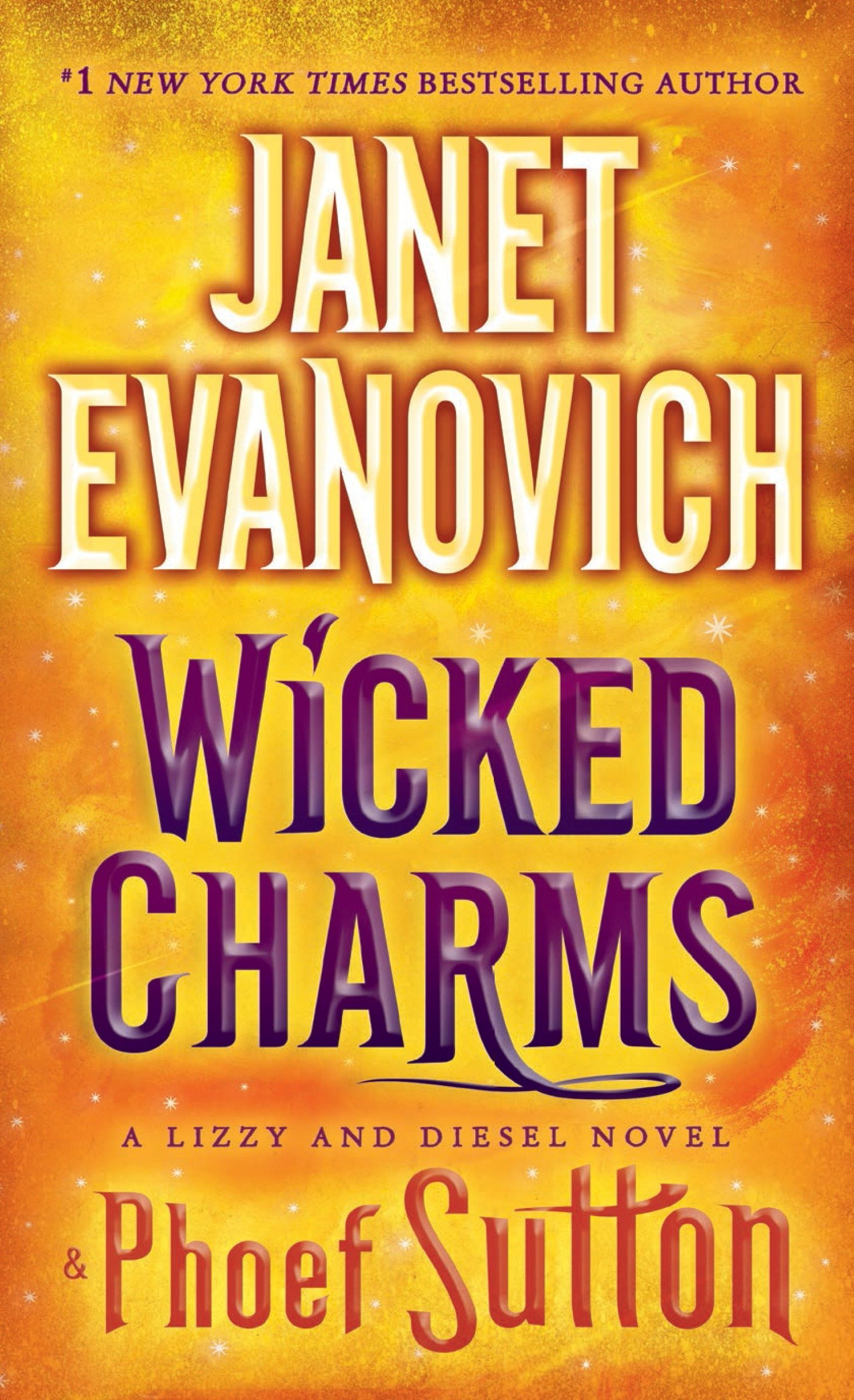 Amazon.com: Wicked Charms: A Lizzy and Diesel Novel (Lizzy & Diesel)  (9780553392739): Janet Evanovich, Phoef Sutton: Books