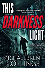 This Darkness Light Kindle Edition