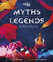 Myths And Legends Of The World (Lonely Planet