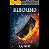 Rebound (Seattle Steelheads Book 1)