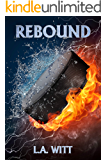 Rebound (Pucks & Rainbows Book 1)