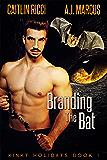 Branding the Bat (Kinky Holidays Book 1)