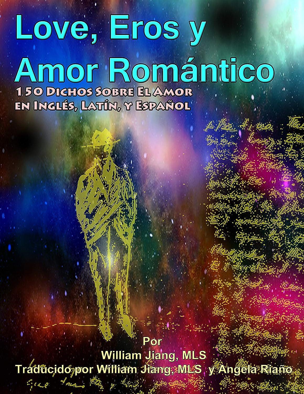 Love, Eros y Amor Romántico: 150 Dichos Sobre El Amor en Inglés ...