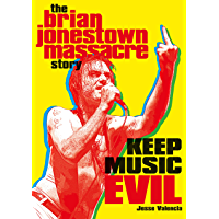 Keep Music Evil: The Brian Jonestown Massacre Story