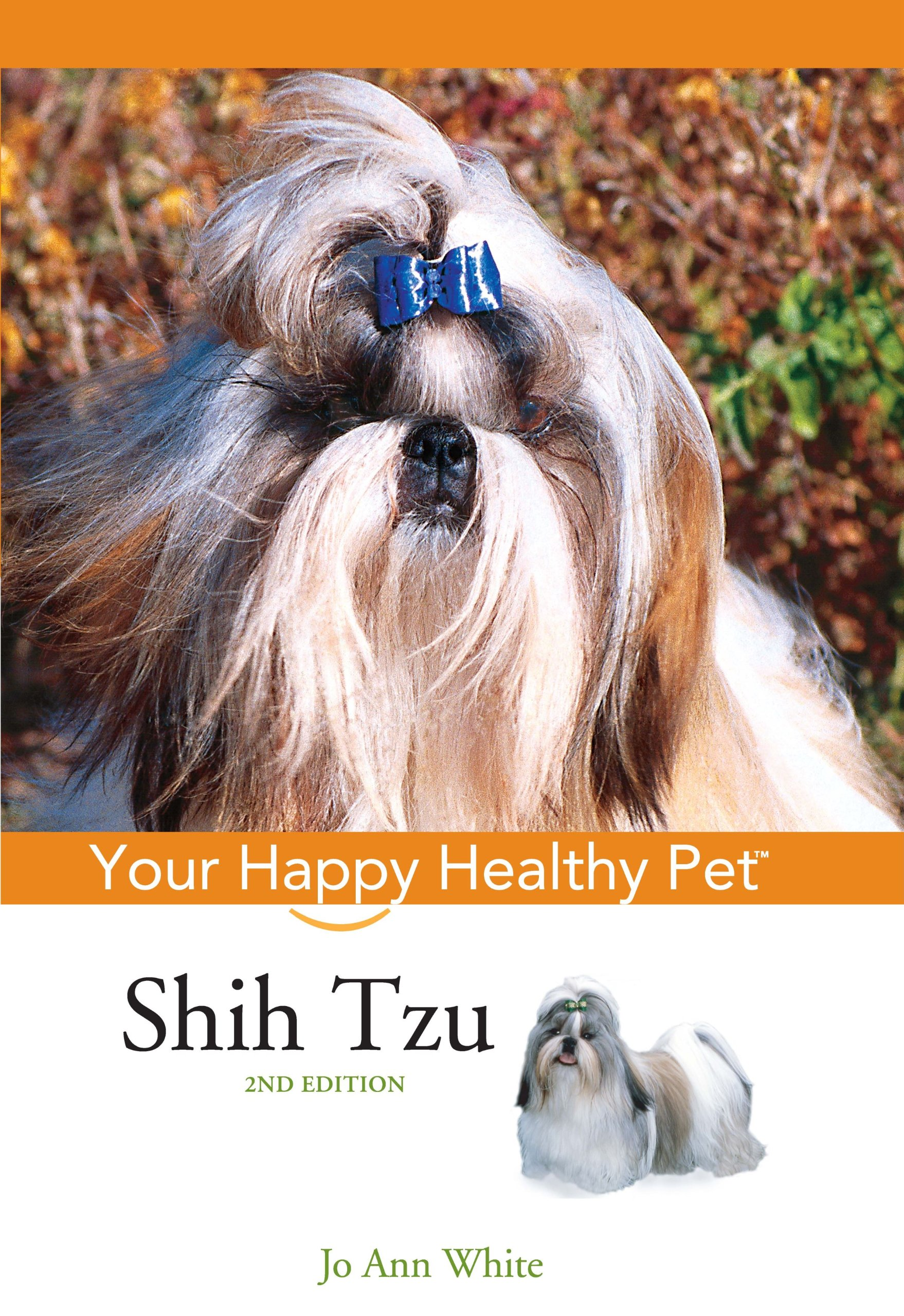 Shih Tzu Your Happy Healthy Pet Jo Ann White 9780764583841