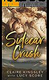 Sidecar Crush (Bootleg Springs Book 2)