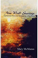 New World Greetings: Inspirational Poetry and Musings for a New World