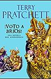 ¡Voto a Bríos! (Mundodisco 21)