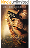 Darkside Love Affair (Darkside Love Affair #1)