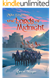 The Lords of Midnight (Chronicles of Midnight Book 1)
