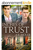 Inches of Trust (English Edition)